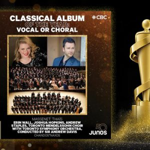 TMC wins Juno Award – Classical Album of the Year: Vocal or Choral – for Thaïs